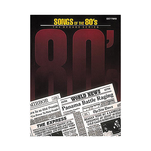Hal Leonard Songs Of The Eighties 80's Decade Series For Easy Piano