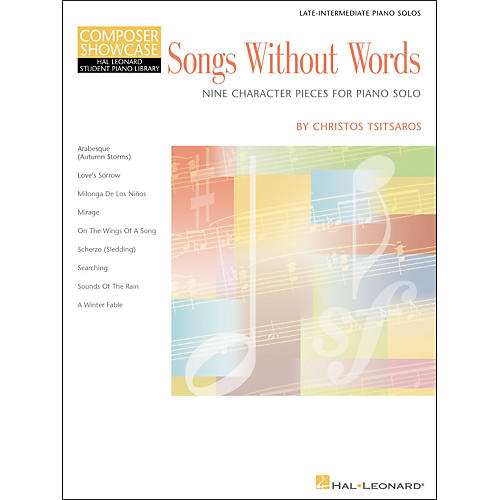 Hal Leonard Songs Without Words Late Intermediate Piano Solos composer Showcase Hal Leonard Student Piano Library by Chris Tsitsaros