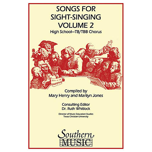 Southern Songs for Sight Singing- Volume 2 (High School Edition TB Book) TB Arranged by Mary Henry