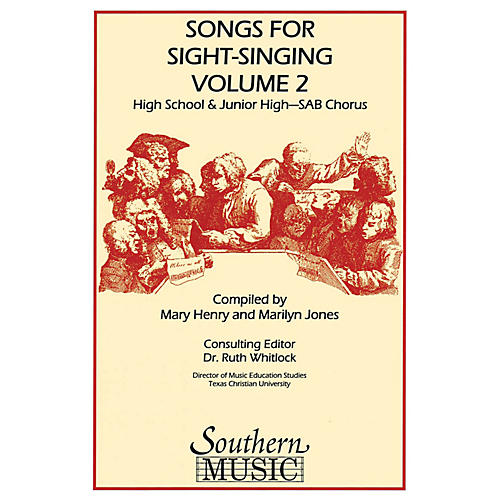 Southern Songs for Sight Singing- Volume 2 (Junior High/High School Edition SAB Book) SAB Arranged by Mary Henry