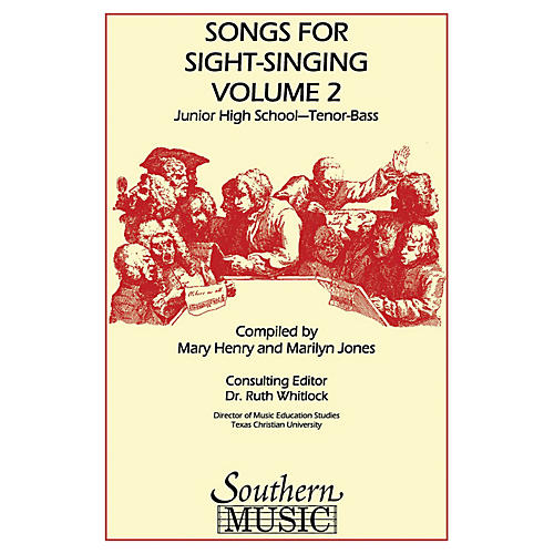 Southern Songs for Sight Singing- Volume 2 (Junior High School Edition TB Book) TB Arranged by Mary Henry