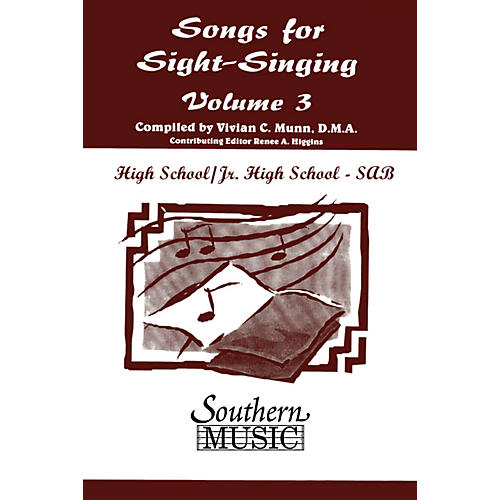 Southern Songs for Sight Singing- Volume 3 (Junior High/High School Edition SAB Book) SAB Arranged by Mary Henry