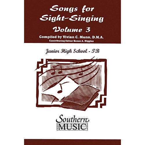 Southern Songs for Sight Singing- Volume 3 (Junior High School Edition TB Book) TBB Arranged by Mary Henry