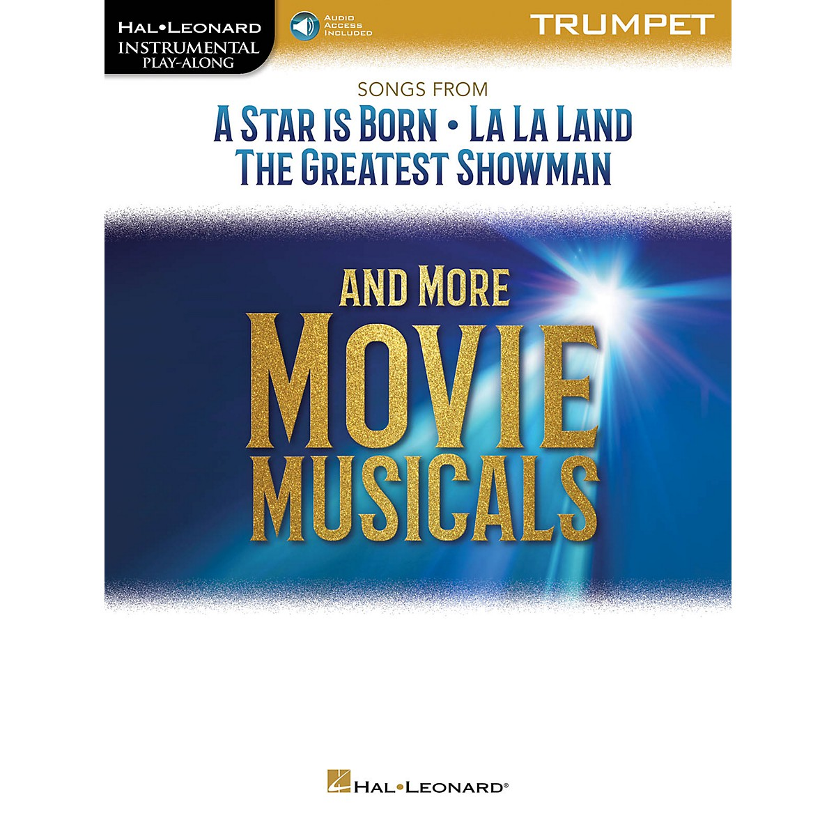 Hal Leonard Songs from A Star Is Born, La La Land and The Greatest Showman Instrumental Play-Along for Trumpet Book/Audio Online