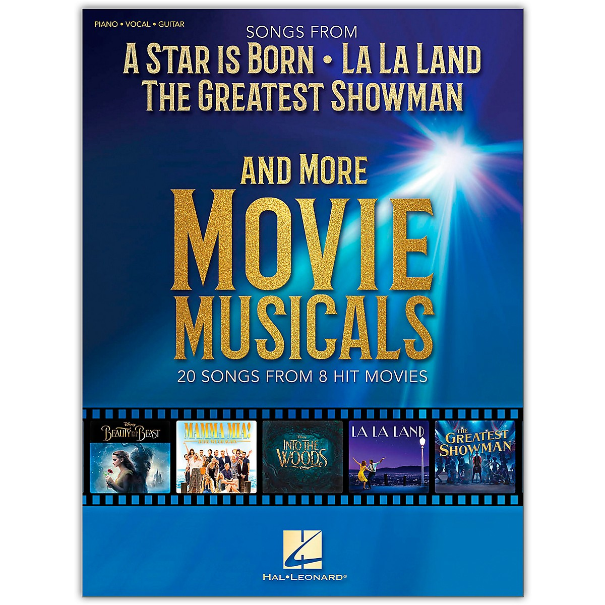 Hal Leonard Songs from A Star Is Born, The Greatest Showman, La La Land and More Movie Musicals Piano/Vocal/Guitar Songbook