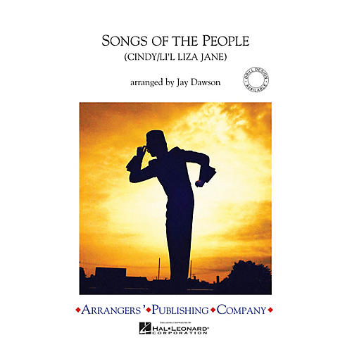 Arrangers Songs of the People Marching Band Level 2.5 Arranged by Jay Dawson