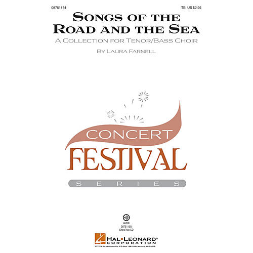 Hal Leonard Songs of the Road and the Sea (A Collection for Tenor/Bass Choir) ShowTrax CD Composed by Laura Farnell