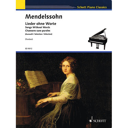 Schott Songs without Words Schott Series Softcover Composed by Felix Mendelssohn Edited by Andre Terebesi