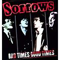 Alliance Sorrows - Bad Times Good Times thumbnail
