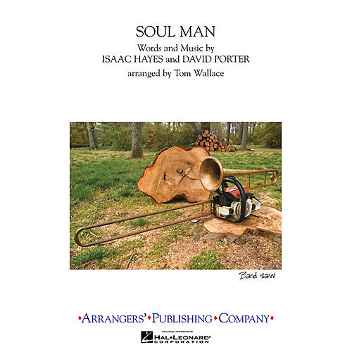 Arrangers Soul Man Marching Band Level 3 Arranged by Tom Wallace
