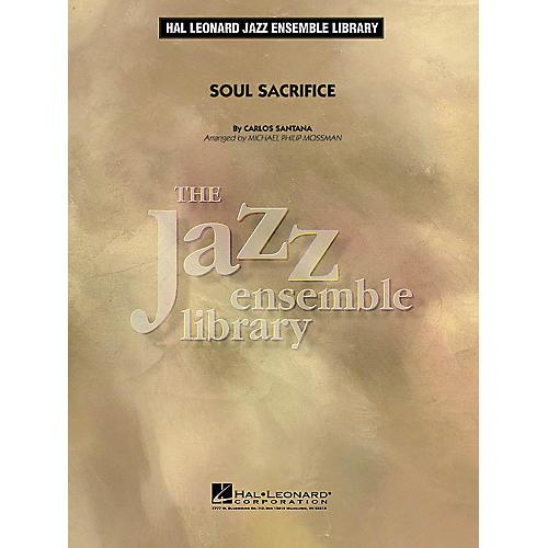 Hal Leonard Soul Sacrifice Jazz Band Level 4 Arranged by Michael Philip Mossman