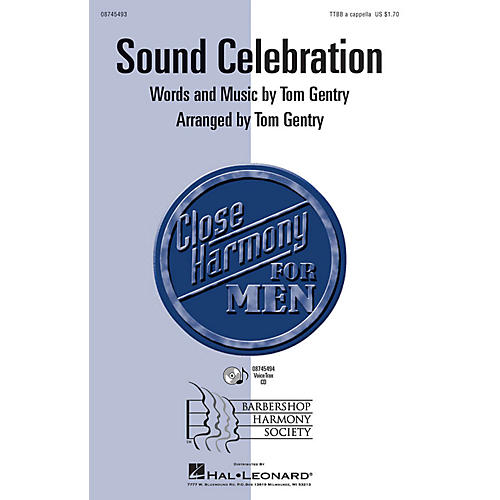 Hal Leonard Sound Celebration TTBB A Cappella arranged by Tom Gentry