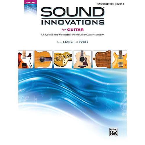 Alfred Sound Innovations for Guitar Book 1 Teacher Edition