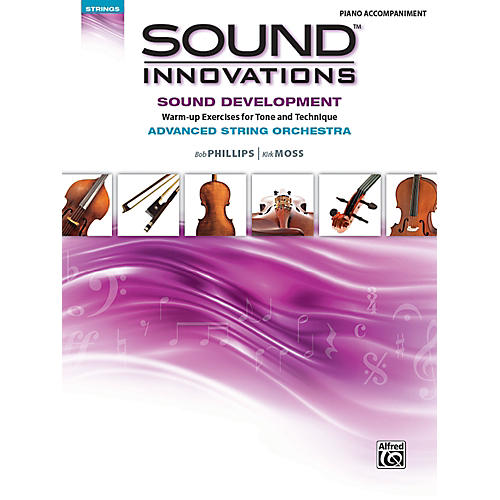 Alfred Sound Innovations for String Orchestra: Sound Development (Advanced) Piano Accompanment