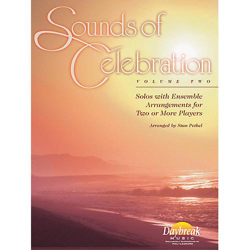Daybreak Music Sounds of Celebration - Volume 2 (Bb Tenor Saxophone) Tenor Sax Arranged by Stan Pethel