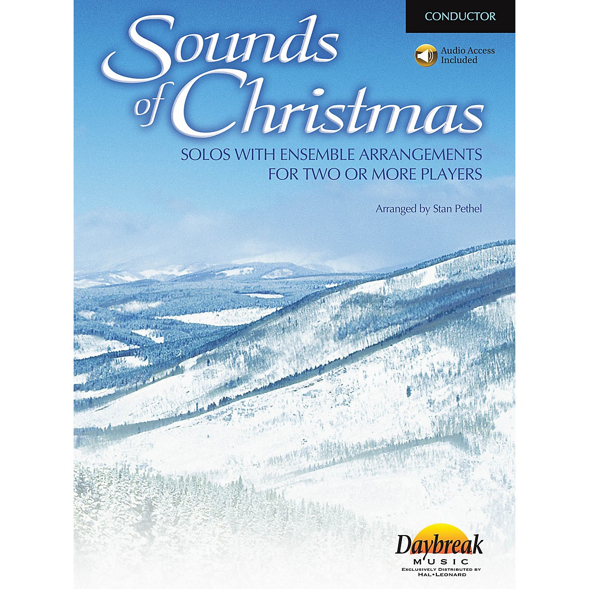 Daybreak Music Sounds of Christmas (Solos with Ensemble Arrangements for Two or More Players) CD ACCOMP by Stan Pethel