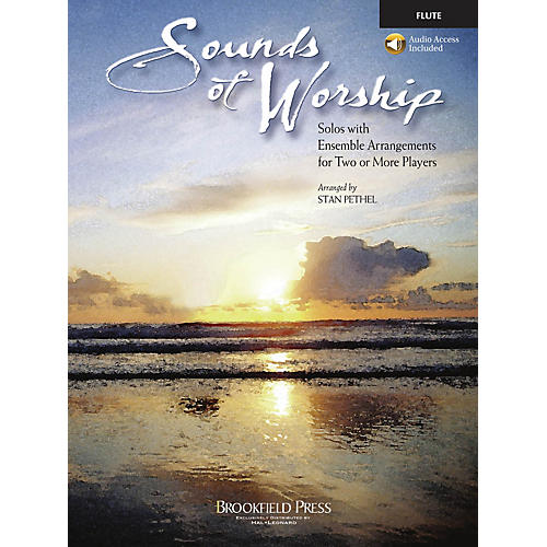 Brookfield Sounds of Worship Flute arranged by Stan Pethel