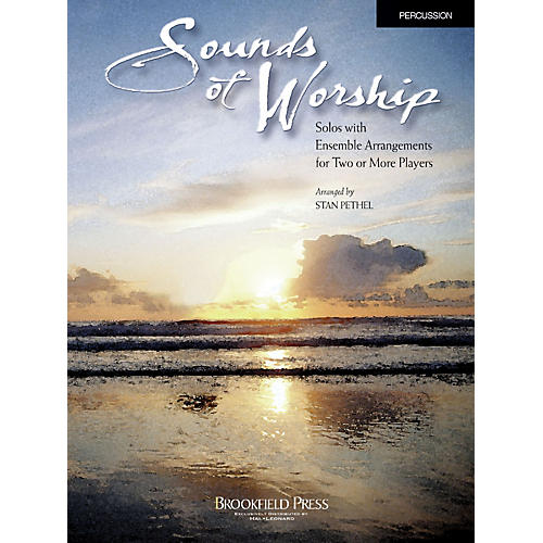 Brookfield Sounds of Worship Percussion arranged by Stan Pethel