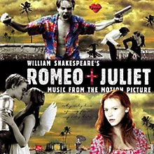 Soundtrack - William Shakespeare's Romeo + Juliet: Music from