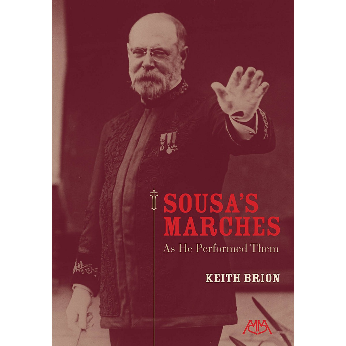 Meredith Music Sousa's Marches - As He Performed Them