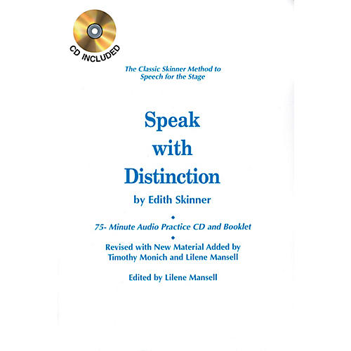 Applause Books Speak with Distinction Applause Acting Series Series Softcover with CD Written by Edith Skinner