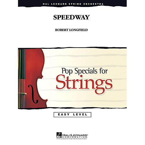 Hal Leonard Speedway Easy Pop Specials For Strings Series Composed by Robert Longfield