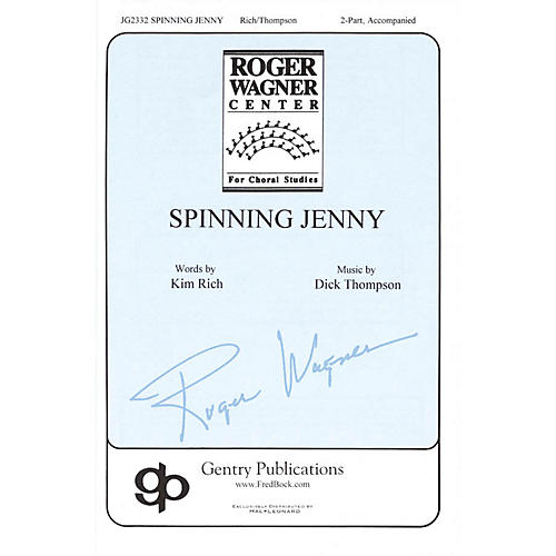 Gentry Publications Spinning Jenny 2-Part composed by Dick Thompson