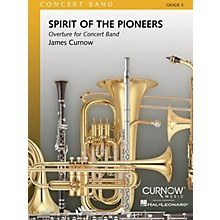 Curnow Music Spirit of the Pioneers (Grade 4 - Score and Parts) Concert Band Level 4 Composed by James Curnow