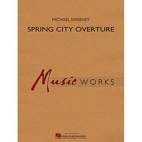Hal Leonard Spring City Overture Concert Band Level 4