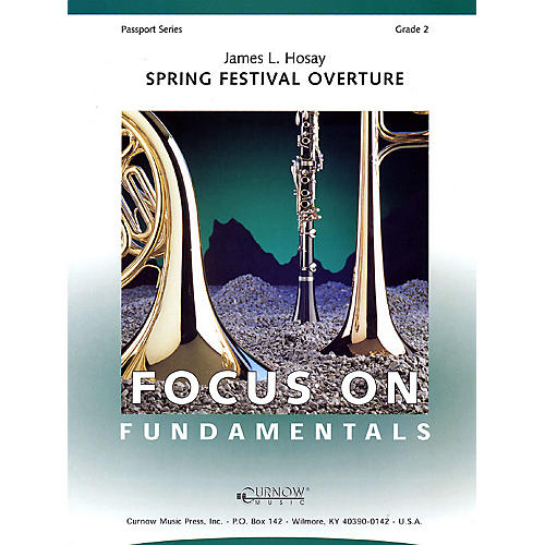 Curnow Music Spring Festival Overture (Grade 2 - Score and Parts) Concert Band Level 2 Composed by James L Hosay