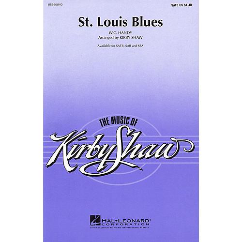 Hal Leonard St. Louis Blues (SATB) SATB arranged by Kirby Shaw