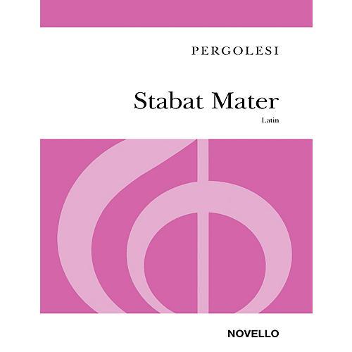 Novello Stabat Mater SA Composed by Giovanni Battista Pergolesi Arranged by John Hullah