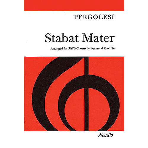 Novello Stabat Mater (Vocal Score) SATB Composed by Giovanni Battista Pergolesi Arranged by Desmond Ratcliffe