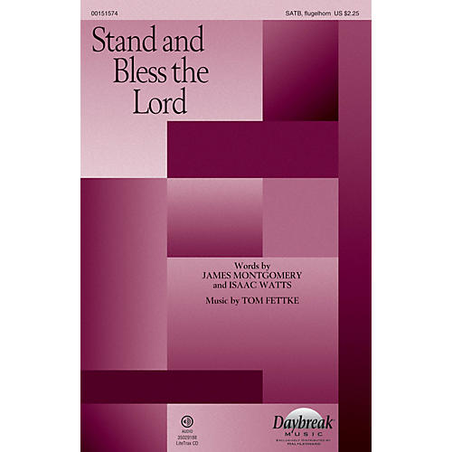 Daybreak Music Stand and Bless the Lord SATB/FLUGELHORN composed by Tom Fettke