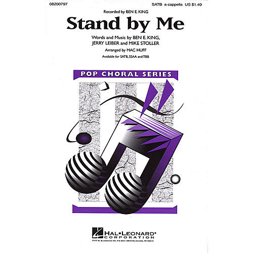 Hal Leonard Stand by Me TBB A Cappella by Ben E. King Arranged by Mac Huff