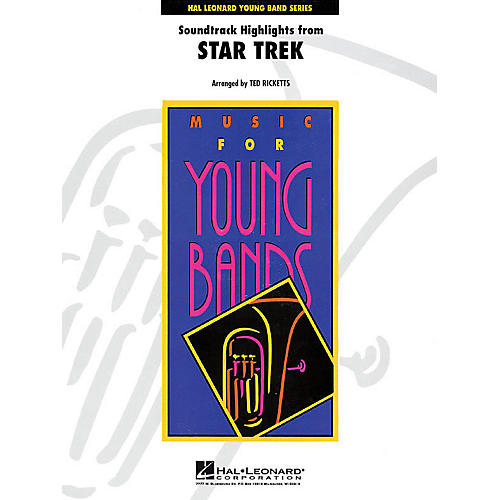 Hal Leonard Star Trek - Soundtrack Highlights - Young Concert Band Level 3 by Ted Ricketts