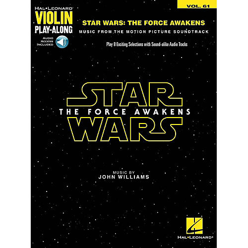 Hal Leonard Star Wars - The Force Awakens Violin Play-Along Volume 61 (Book/Audio Online)