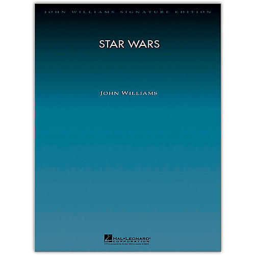 Hal Leonard Star Wars Suite for Orchestra - John Williams Signature Edition Orchestra Deluxe Score