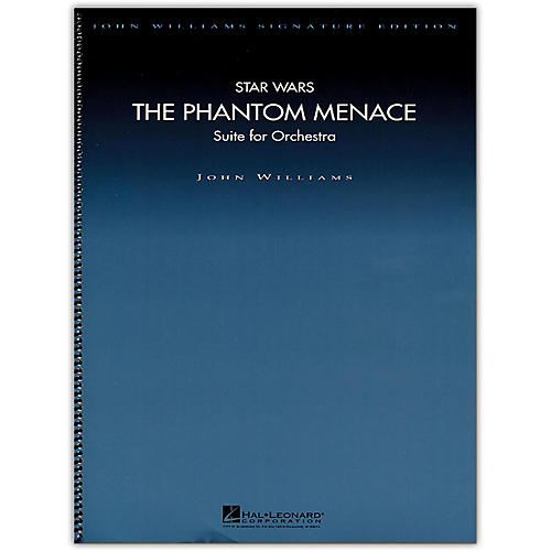 Hal Leonard Star Wars: The Phantom Menace - John Williams Signature Edition Orchestra Deluxe Score