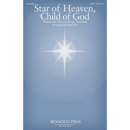 Brookfield Star of Heaven, Child of God SATB arranged by Brad Nix