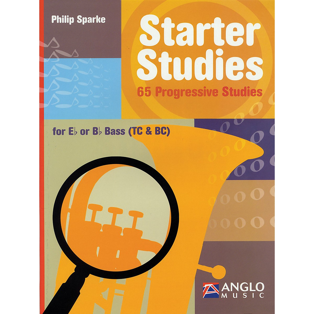 Anglo Music Starter Studies (Eb or Bb Bass) De Haske Play-Along Book Series Written by Philip Sparke