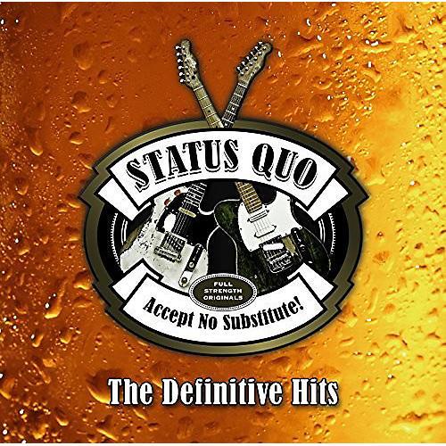 Alliance Status Quo - Accept No Substitute: Definitive Hits