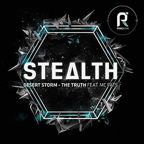 Alliance Stealth - Desert Storm / Truth Feat MC Fats