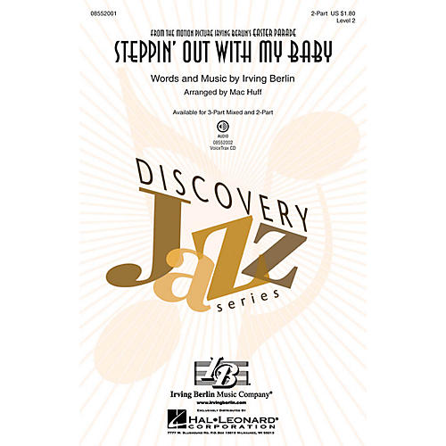 Hal Leonard Steppin' Out with My Baby (Discovery Level 2) 2-Part arranged by Mac Huff