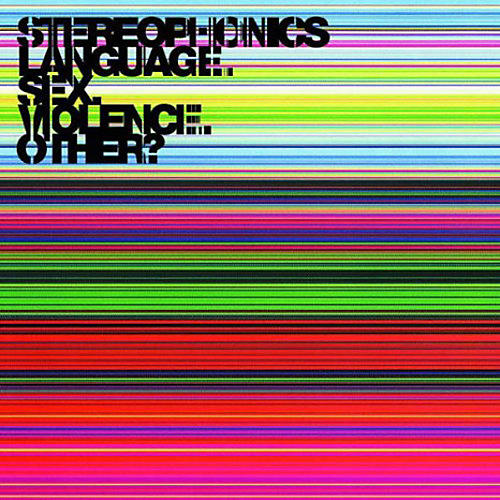 Alliance Stereophonics - Language. Sex. Violence. Other?