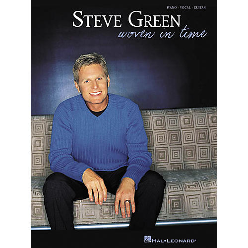 Hal Leonard Steve Green - Woven in Time Piano, Vocal, Guitar Songbook