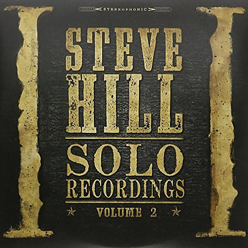 Alliance Steve Hill - Solo Recordings 2
