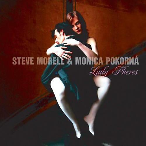 Alliance Steve Morell & Monica Pokorna - Lady Pheres