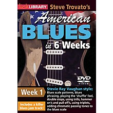 Licklibrary Steve Trovato's American Blues in 6 Weeks (Week 1) Lick Library Series DVD Performed by Steve Trovato