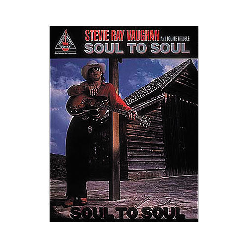 Hal Leonard Stevie Ray Vaughan - Soul To Soul (Book)